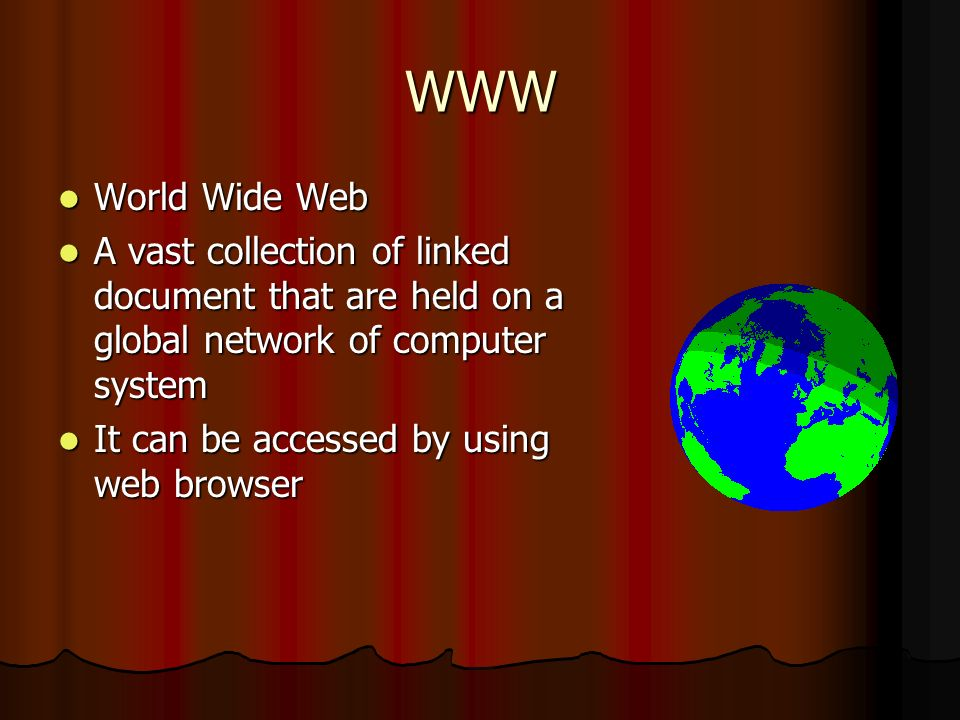 Internet A collection of vast global network A collection of vast global network A network that grew out of the American Military A network that grew out of the American Military Later adopted by the educational system.