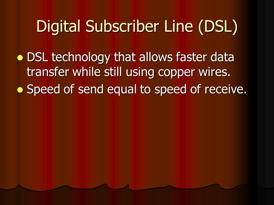 Asymmetric Digital Subscriber Line ( ADSL ) A more recent technology which allows more data to be sent over existing copper telephone lines.