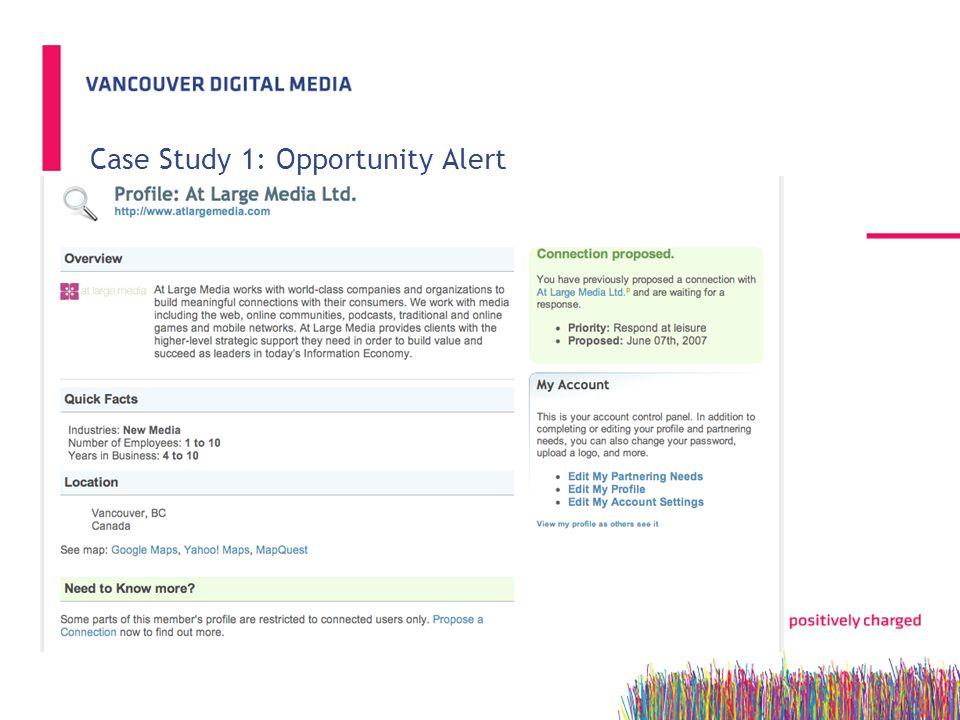Case Study 1: Opportunity Alert