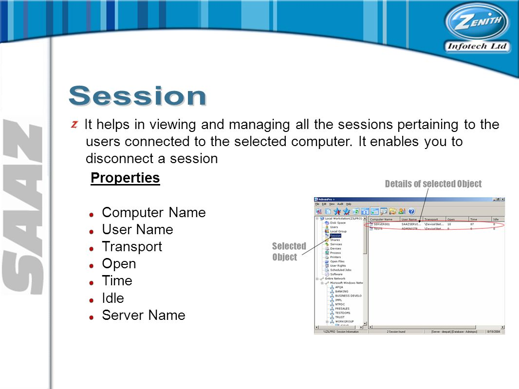 It helps in viewing and managing all the sessions pertaining to the users connected to the selected computer.