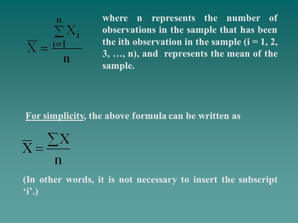 where n represents the number of observations in the sample that has been the ith observation in the sample (i = 1, 2, 3, …, n), and represents the me