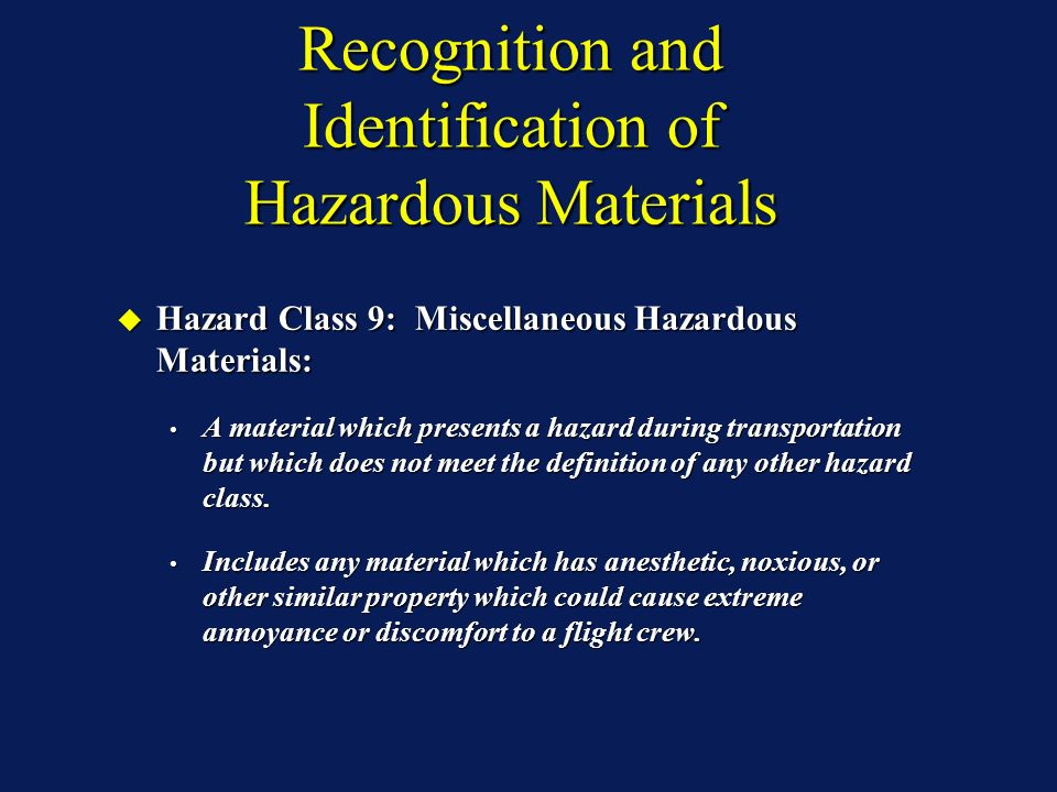 Recognition and Identification of Hazardous Materials Hazard Class 9: Miscellaneous Hazardous Materials: Hazard Class 9: Miscellaneous Hazardous Mater