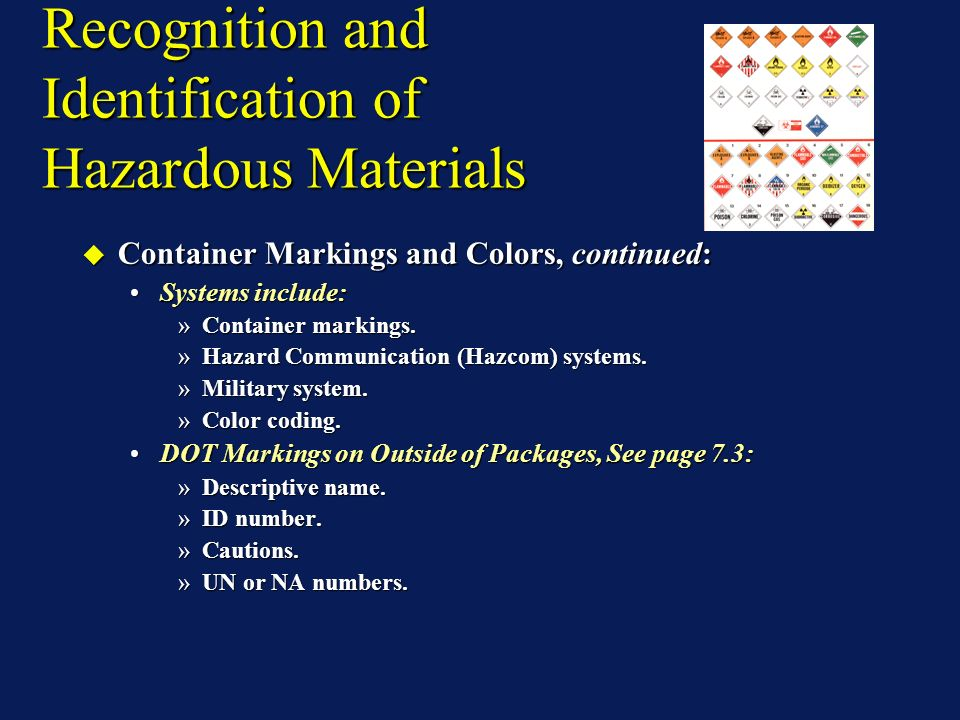 Recognition and Identification of Hazardous Materials Hazard Class 9: Miscellaneous Hazardous Materials: Hazard Class 9: Miscellaneous Hazardous Materials: A material which presents a hazard during transportation but which does not meet the definition of any other hazard class.