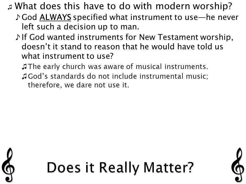 What does this have to do with modern worship.