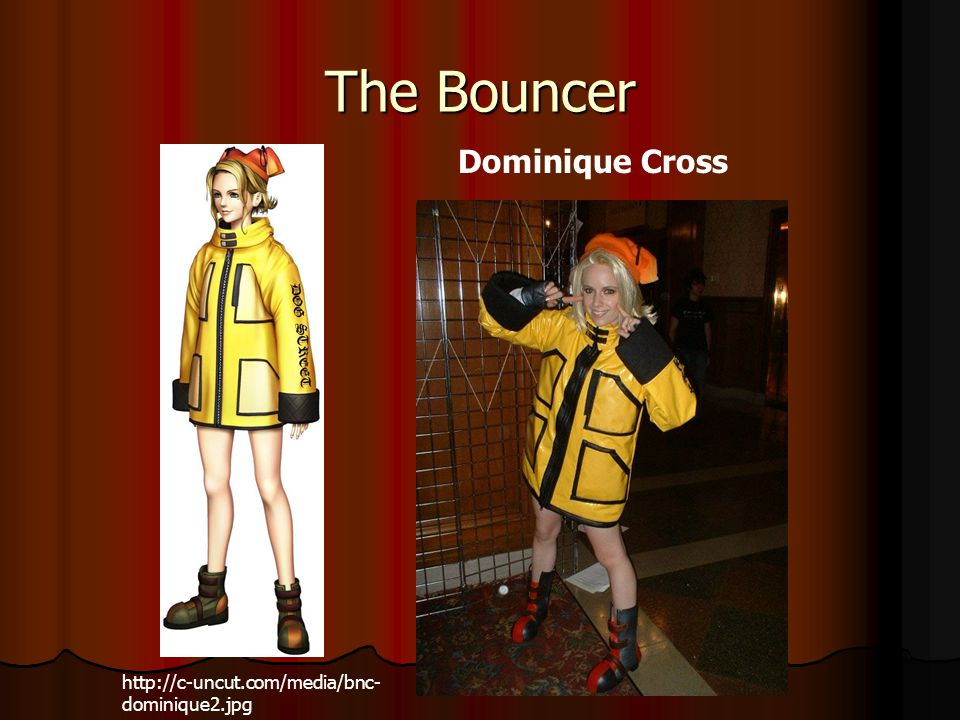 The Bouncer   dominique2.jpg Dominique Cross