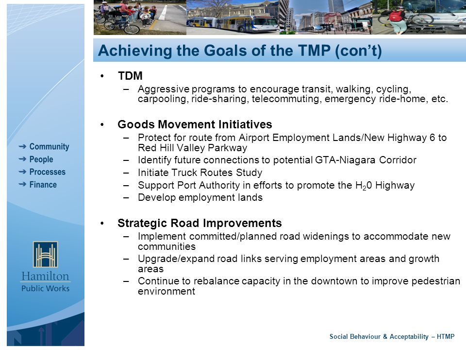 TDM –Aggressive programs to encourage transit, walking, cycling, carpooling, ride-sharing, telecommuting, emergency ride-home, etc.