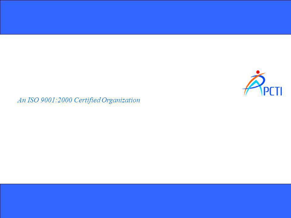 An ISO 9001:2000 Certified Organization