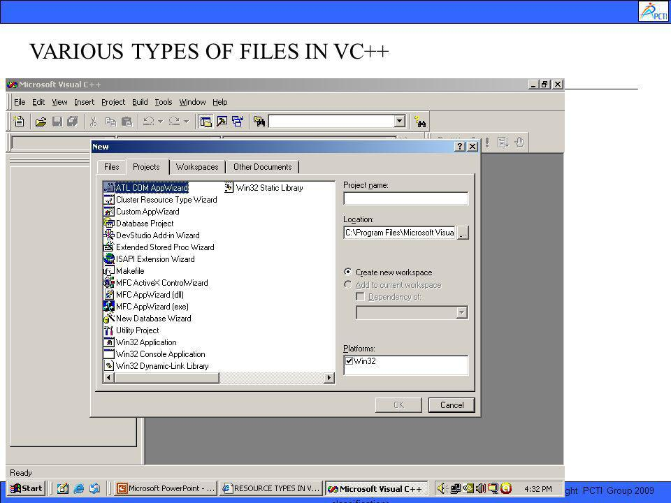 © Copyright PCTI Group 2009 Presentation Title | January 11, 2014 | 9 VARIOUS TYPES OF FILES IN VC++