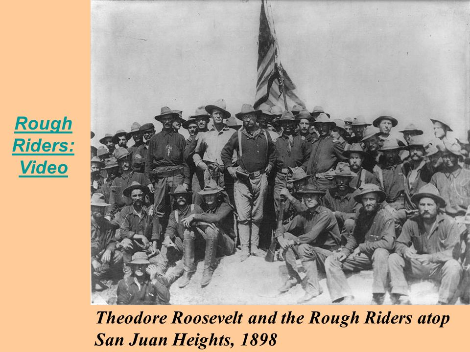 Theodore Roosevelt and the Rough Riders atop San Juan Heights, 1898 Rough Riders: Video