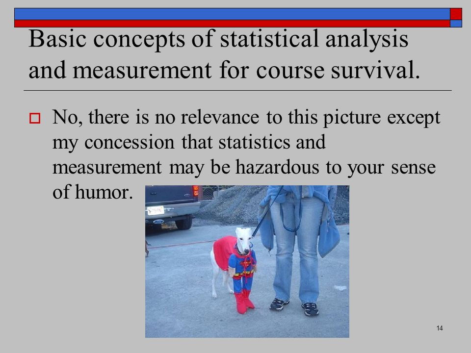 CA 670, Aitken14 Basic concepts of statistical analysis and measurement for course survival.