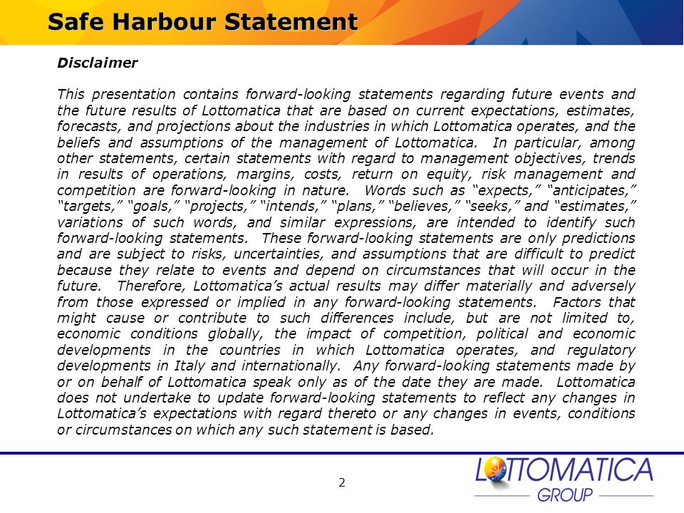 2 Safe Harbour Statement Disclaimer This presentation contains forward-looking statements regarding future events and the future results of Lottomatic