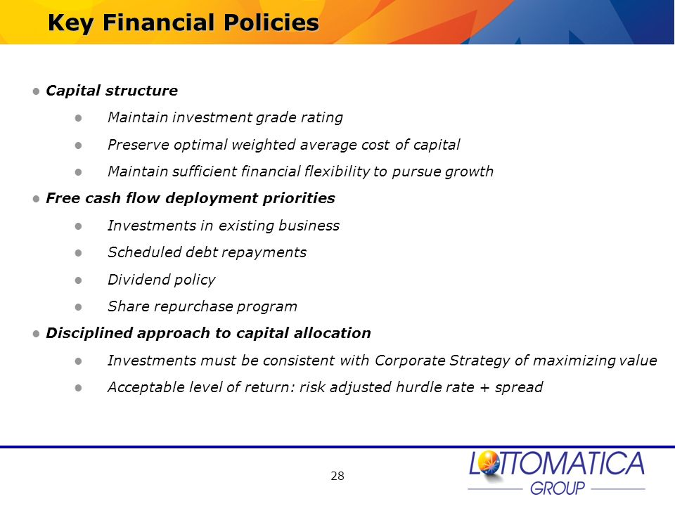 28 Capital structure Maintain investment grade rating Preserve optimal weighted average cost of capital Maintain sufficient financial flexibility to p