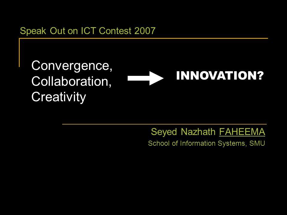 Convergence Collaboration Creativity INNOVATION