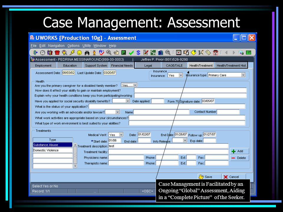Case Management: Assessment Case Management is Facilitated by an Ongoing Global Assessment, Aiding in a Complete Picture of the Seeker.