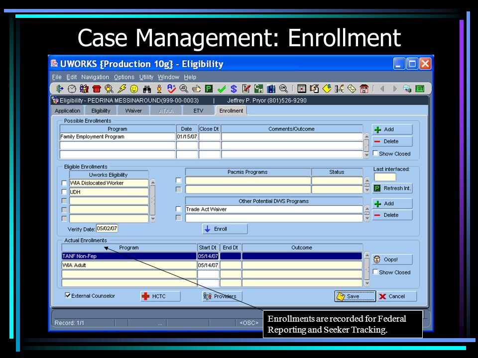 Case Management: Eligibility Eligibility Has Been Integrated to Determine the Possibility of Receiving Training Funds.