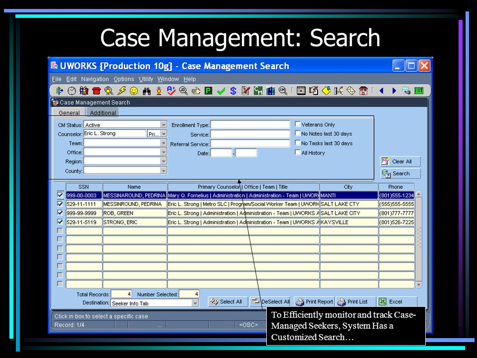 Case Management: Correspondence …System Dynamically creates the Entry Screen Customized for Entry of Info.