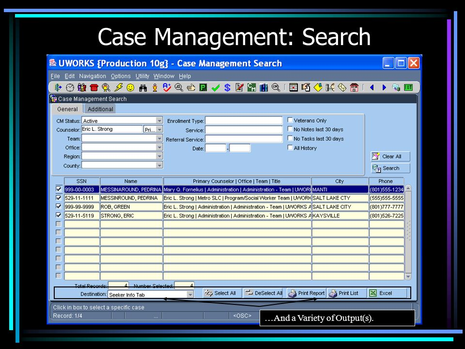 Case Management: Search …For Customized Results…