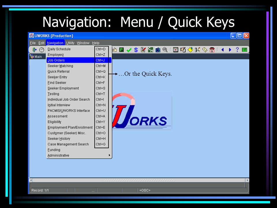 Navigation: Menu / Quick Keys MENU User Can Also Navigate Using the Menu System…