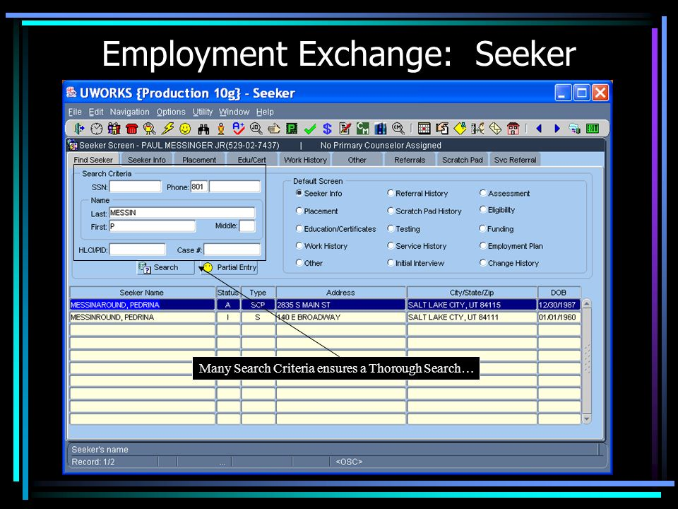 SCREEN SHOTS: Employment Exchange / Scheduling Job Seeker, Employer, Job Order, and Seeker Matching