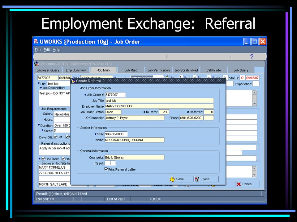 Employment Exchange: Searches A Search for Jobs that Match Selected Criteria of the Seeker to Open Orders.