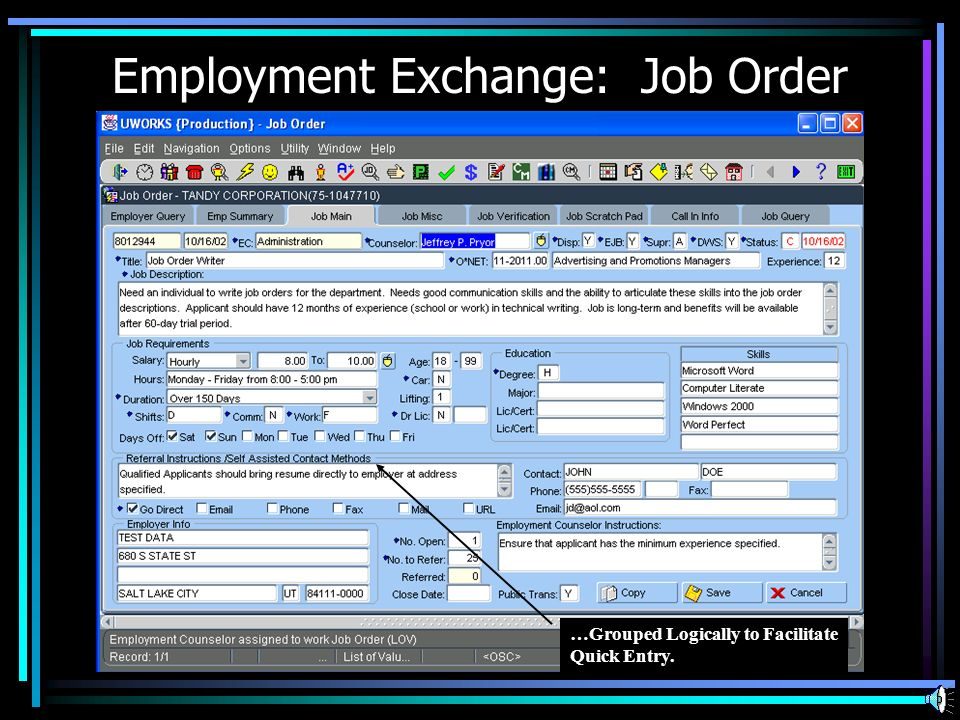 Employment Exchange: Job Order …Grouped Logically to Facilitate Quick Entry.