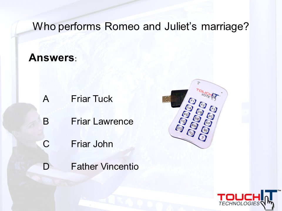 Who performs Romeo and Juliets marriage? A Friar Tuck B Friar Lawrence C Friar John D Father Vincentio Answers :