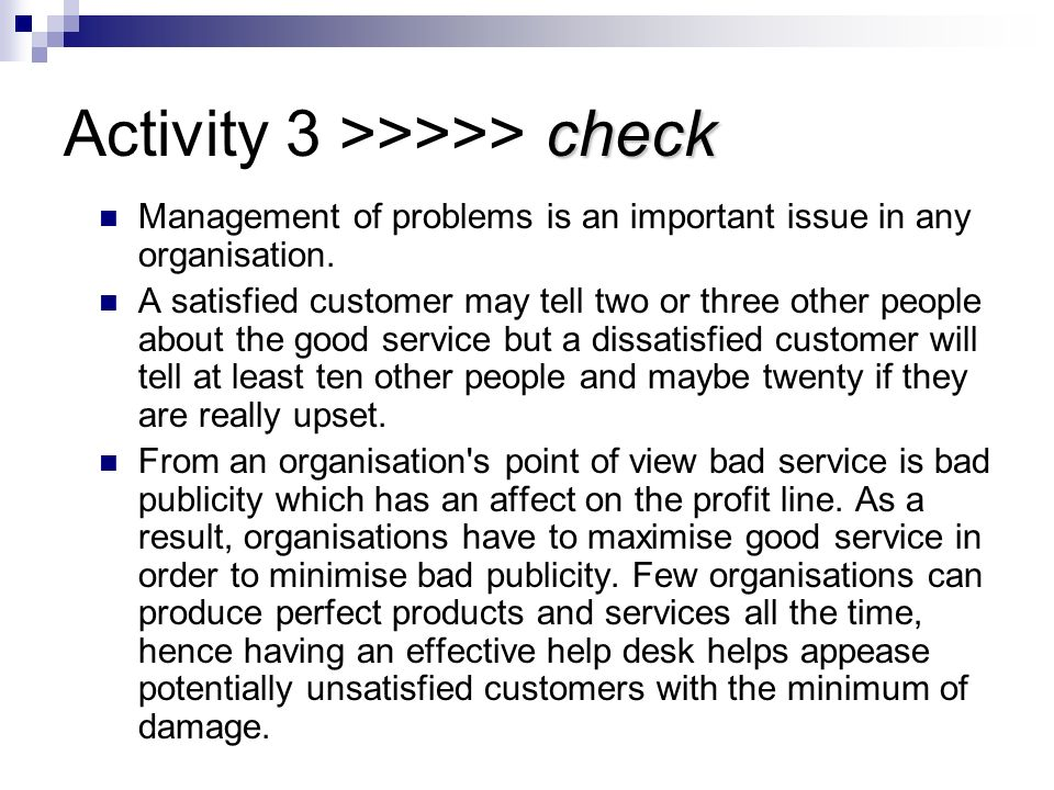 check Activity 3 >>>>> check The answer why management reporting is important is that it gives management a true picture of what is happening. Frequen