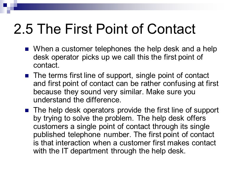 Activity 4 In the table below, which of the organisations would have external help desk customers?
