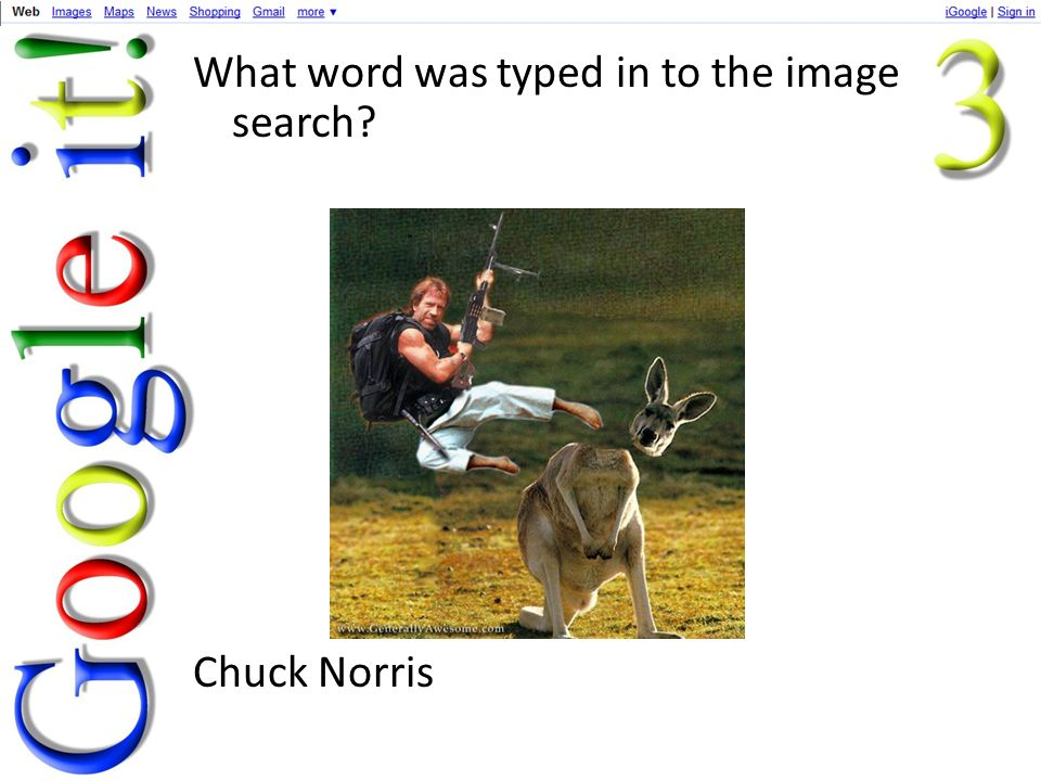 What word was typed in to the image search Chuck Norris