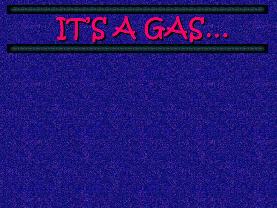 Gases have mass.