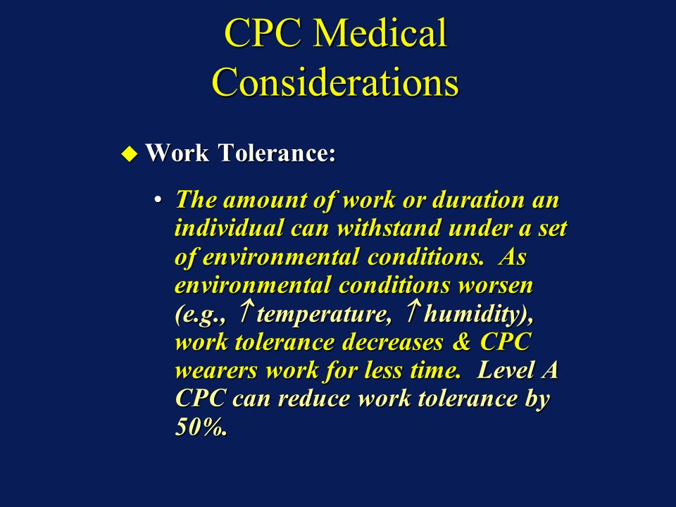 CPC Medical Considerations Psychological Stressors: Psychological Stressors: Anxiety.Anxiety.
