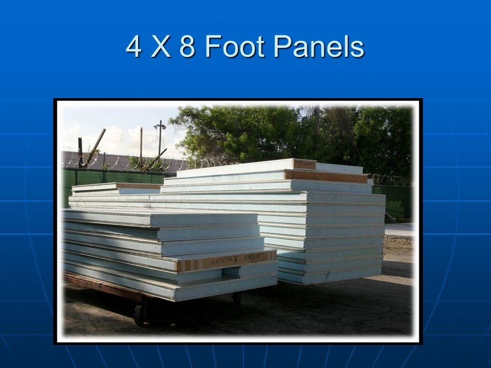 4 X 8 Foot Panels