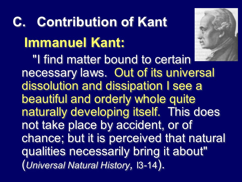 C.Contribution of Kant Immanuel Kant: