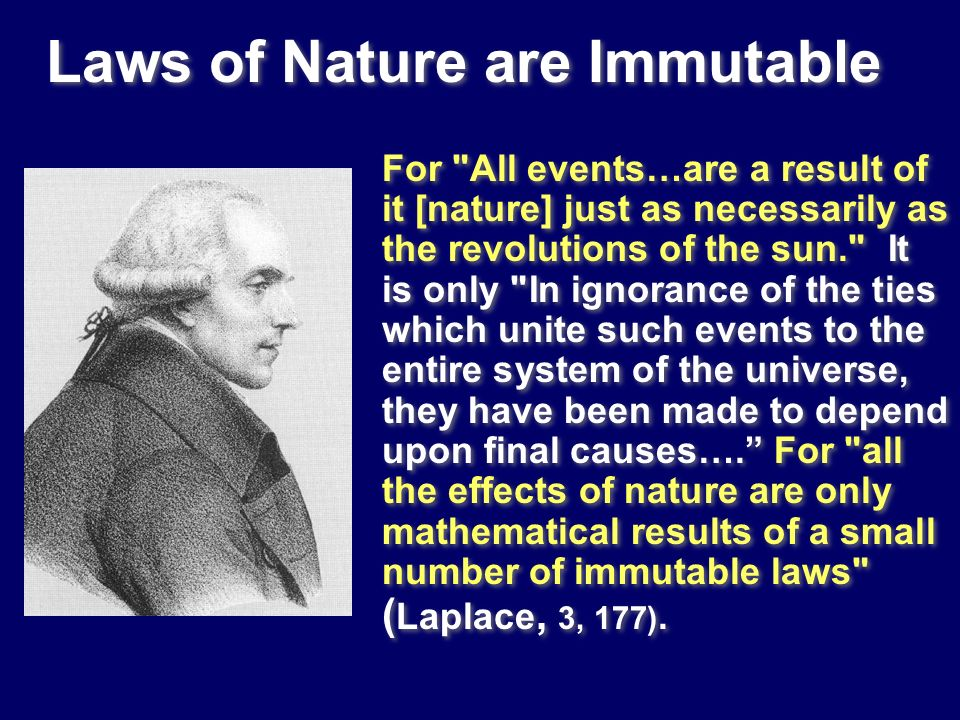 Laws of Nature are Immutable For
