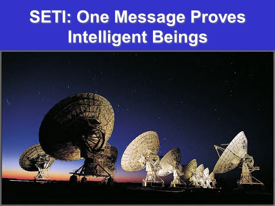 SETI: One Message Proves Intelligent Beings