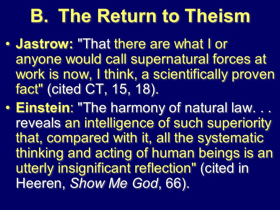 B.The Return to Theism Jastrow: