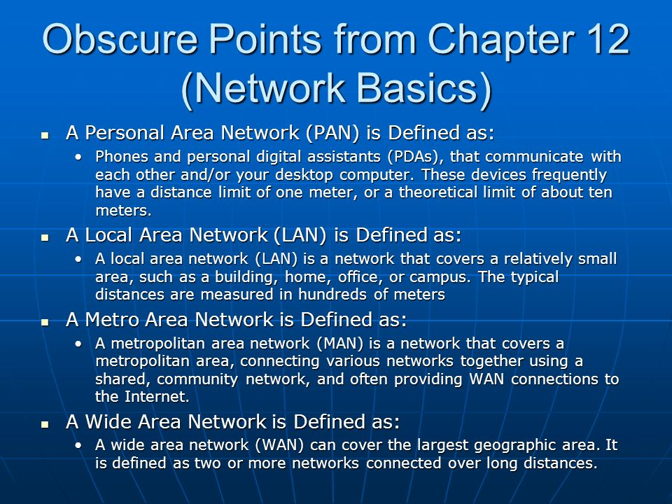 Obscure Points from Chapter 12 (Network Basics) What frequency range does the 802.11a wireless standard use.