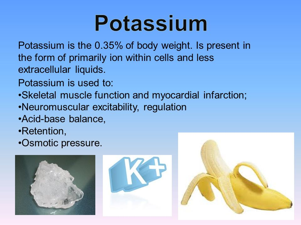 Potassium is the 0.35% of body weight.