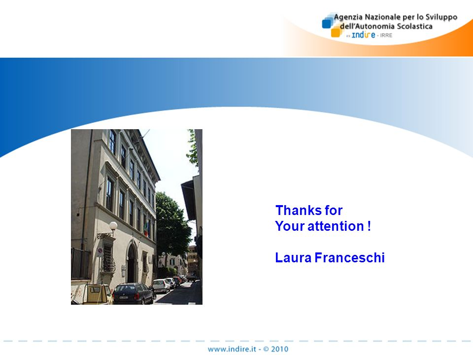 Thanks for Your attention ! Laura Franceschi