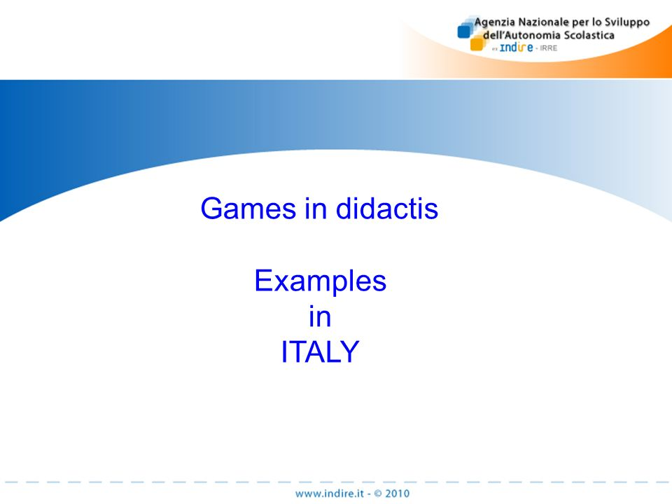 Games in didactis Examples in ITALY