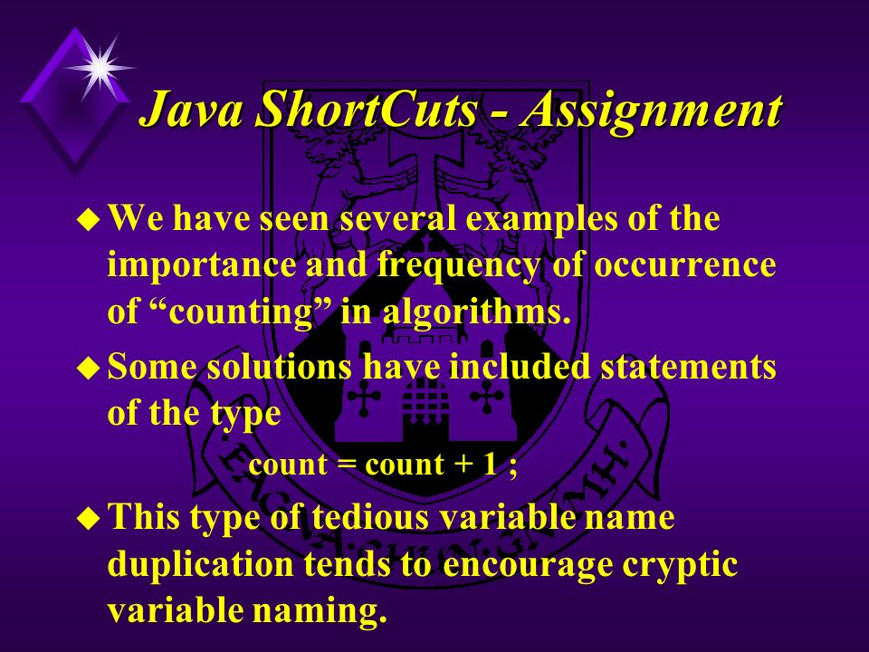 Java ShortCuts - Assignment u We have seen several examples of the importance and frequency of occurrence of counting in algorithms.