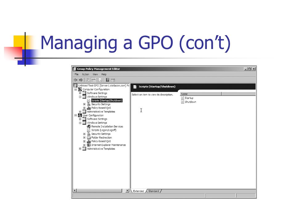 Managing a GPO (cont)