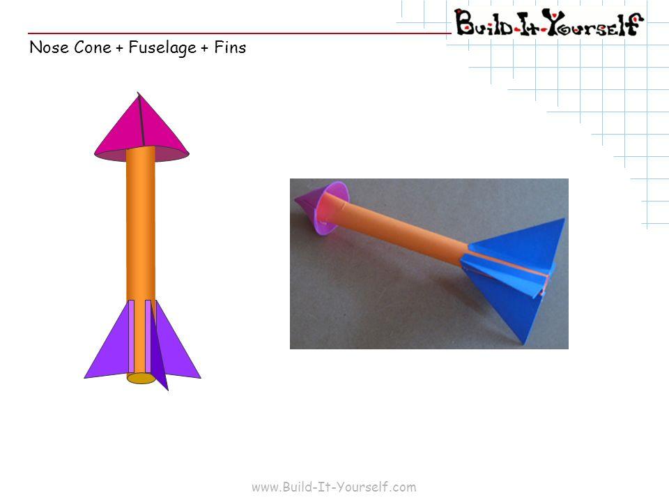 www.Build-It-Yourself.com Nose Cone + Fuselage + Fins