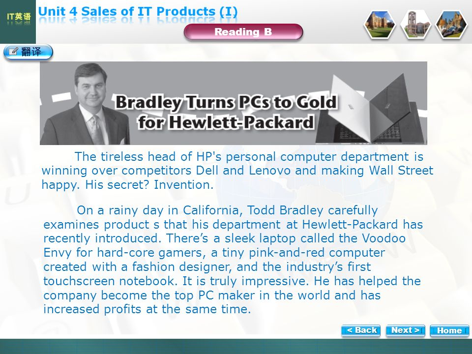 Reading B The tireless head of HP s personal computer department is winning over competitors Dell and Lenovo and making Wall Street happy.