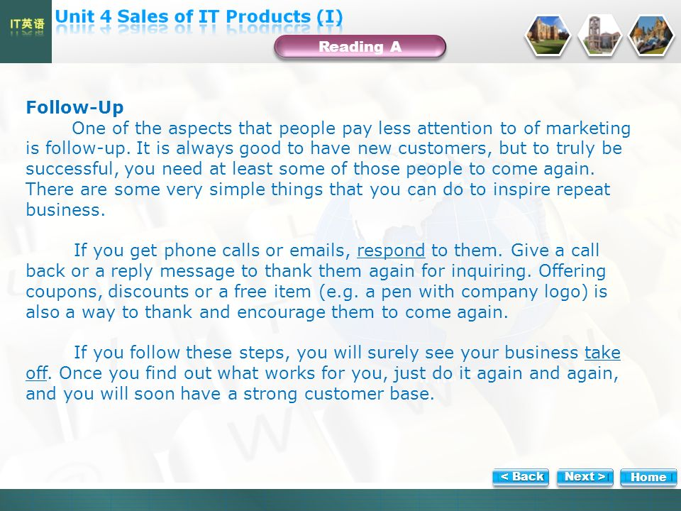 Follow-Up One of the aspects that people pay less attention to of marketing is follow-up.