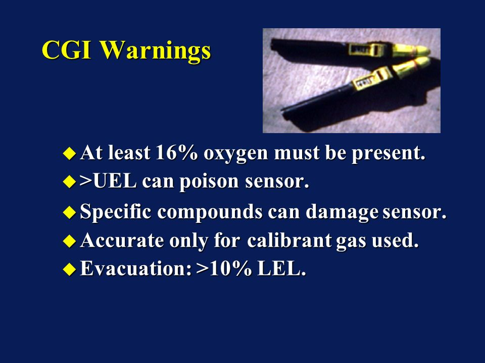 CGI Warnings At least 16% oxygen must be present. At least 16% oxygen must be present.