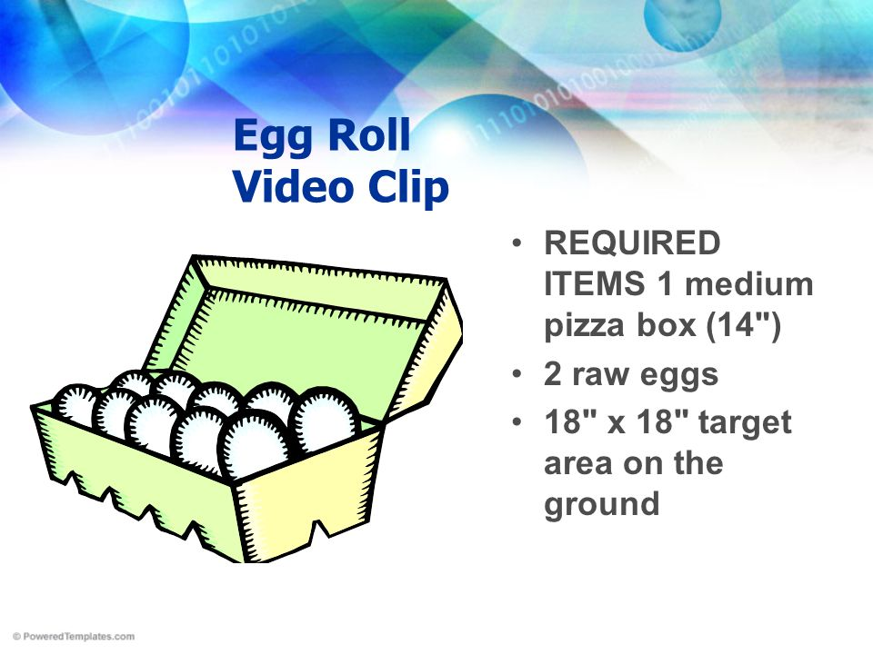 Egg Roll Video Clip REQUIRED ITEMS 1 medium pizza box (14