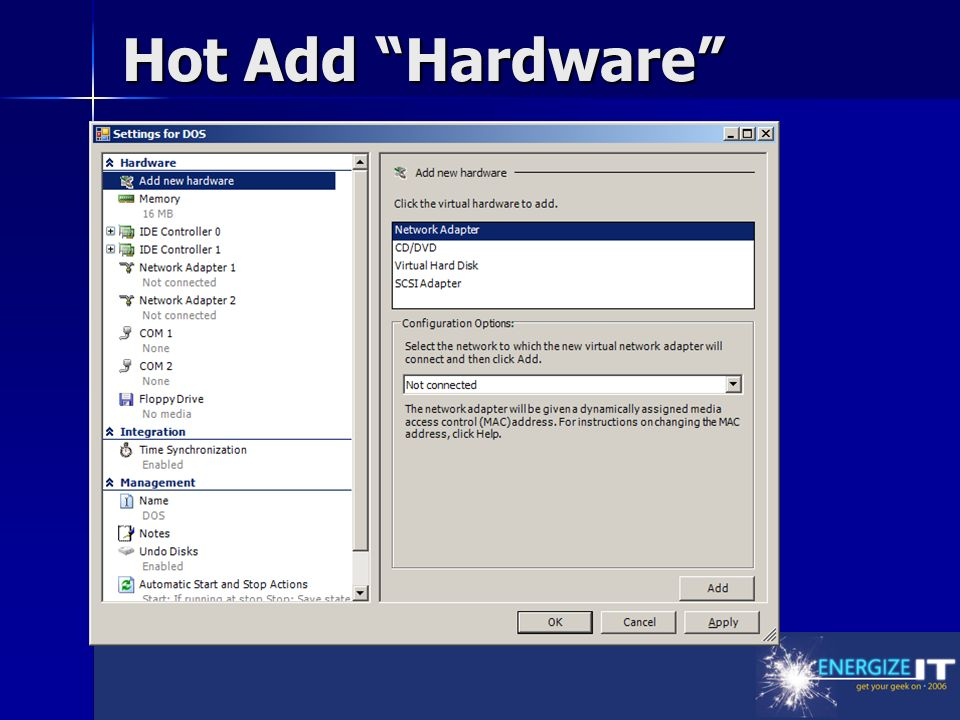 Hot Add Hardware