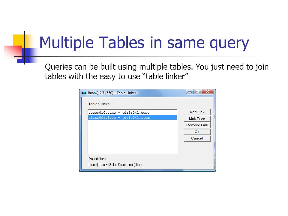 Multiple Tables in same query Queries can be built using multiple tables. You just need to join tables with the easy to use table linker