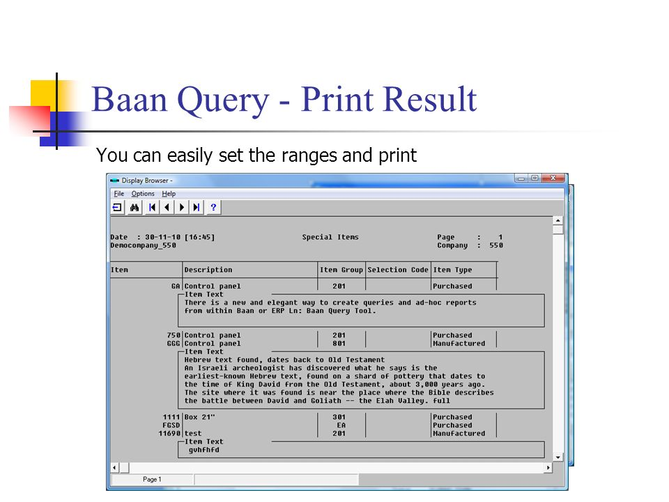 Baan Query - Print Result You can easily set the ranges and print